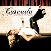 Cascada - Everytime We Touch