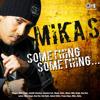 Something Something - Mika Singh & Bella mp3
