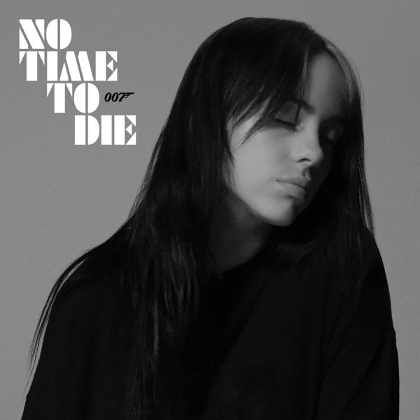 No Time To Die - Single - Billie Eilish