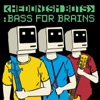 Bass for Brains