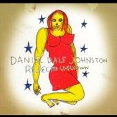 Daniel Johnston - I Lose