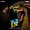 Teliyade Teliyade From Miles Of Love Single