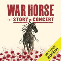 Michael Morpurgo - War Horse - The Story In Concert (Original Recording) artwork