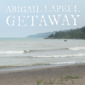 Abigail Lapell - Shape of a Mountain