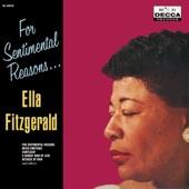 Ella Fitzgerald - (I Love You) For Sentimental Reasons
