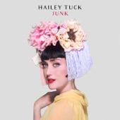 Hailey Tuck - That Don't Make It Junk