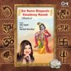Om Namo Bhagwate Vasudevay Namah Shiv Bhajan EP