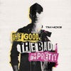 The Good, The Bad and the Pretty - Single