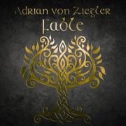 Fable - Adrian von Ziegler - Adrian von Ziegler