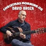 David Broza - Christmas Morning Jig