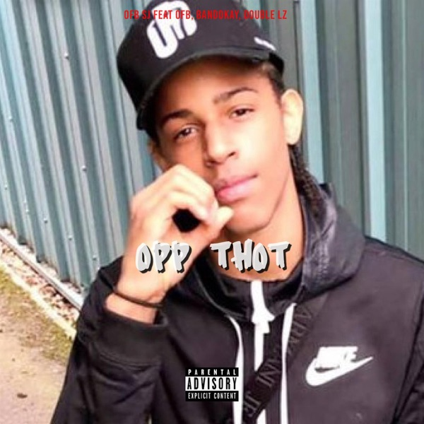 Opp Thot (feat. OFB, Bandokay & Double Lz) - Single
