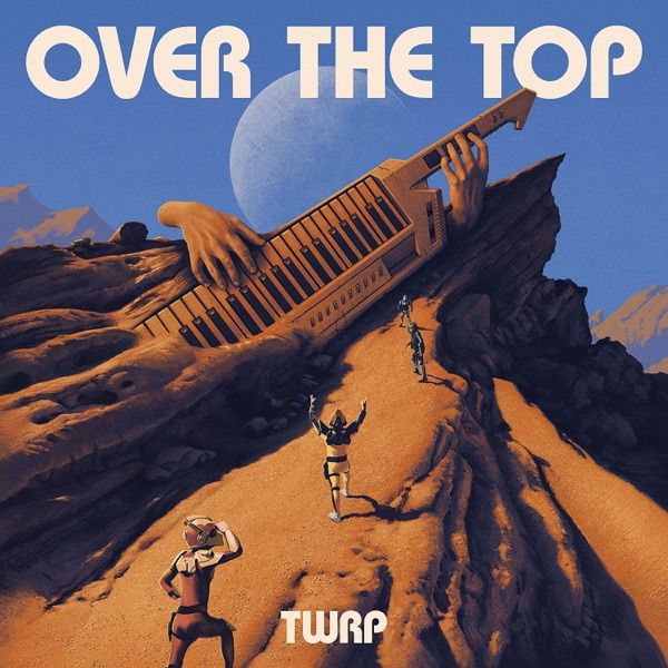 TWRP – Over the Top
