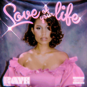 Love Of Your Life - RAYE