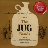 Backgrounds of Jazz / Vol. 1: The Jug Bands