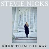 Show Them The Way - Stevie Nicks Cover Art