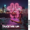 Take Me Up (feat. Renae) - Single