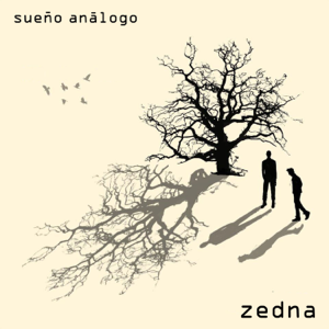 Zedna - Sueño Análogo