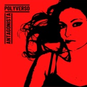 Polyverso - Antagonista (Disobey)