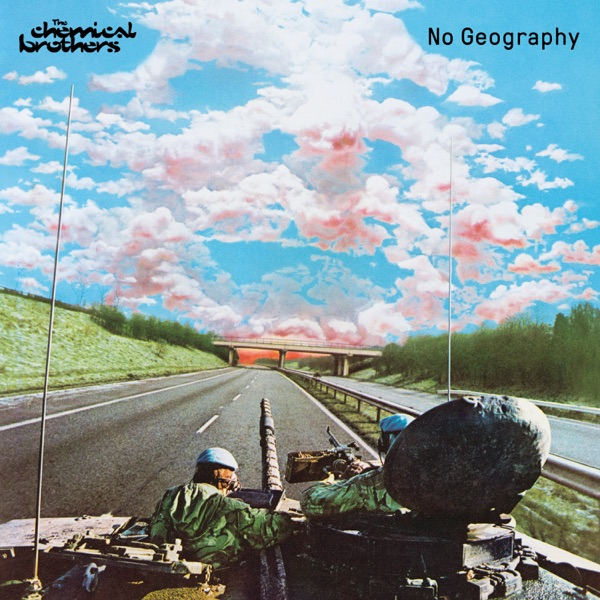 The Chemical Brothers - No Geography album wiki, reviews