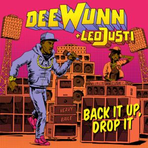 DeeWunn & Leo Justi - Back It Up, Drop It
