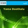 Yama Doothalu Original Motion Picture Soundtrack EP