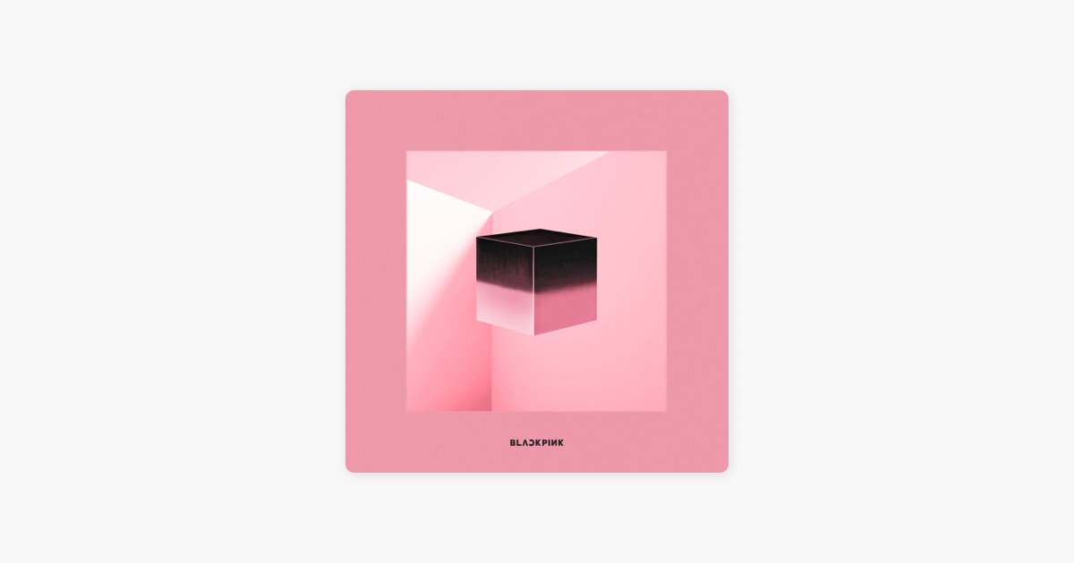 ‎SQUARE UP - EP by BLACKPINK