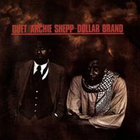 Archie Shepp & Dollar Brand - Duet artwork