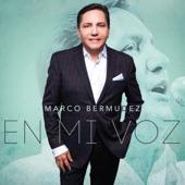 Marco Bermudez - Canto A Mi Mama