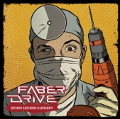 Faber Drive - Tounge Tied