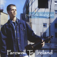 Farewell To Ireland by Patrick Mangan on Apple Music
