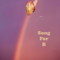 Song for B - Single
