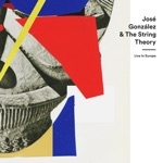 José González & The String Theory - Down the Line (Live)