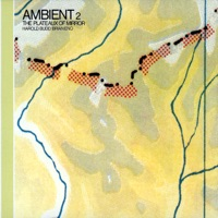 Brian Eno: Ambient 2: The Plateaux of Mirror (iTunes)