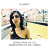 PJ Harvey - Stories From The City, Stories From The Sea - Demos artwork