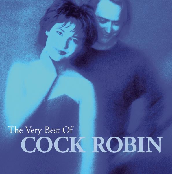 Cock Robin mit Just Around the Corner