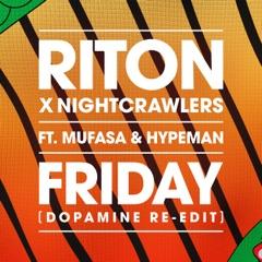 Friday (feat. Mufasa & Hypeman) [Dopamine Re-Edit]
