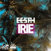 Eesah - Irie