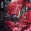 Foals - Part 1 Everything Not Saved Will Be Lost artwork
