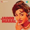 Jadoo Mahal Original Motion Picture Soundtrack Single