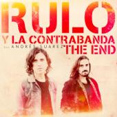 The End (feat. Andrés Suárez) - Rulo y la Contrabanda