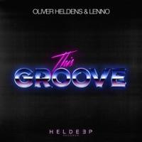 This Groove (David Penn rmx) - OLIVER HELDENS-LENNO