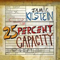 Jamie Kilstein - 25 Percent Capacity artwork
