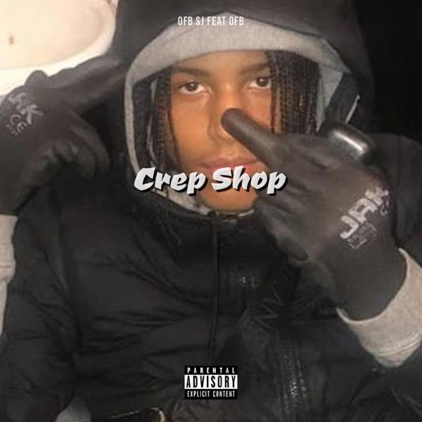 Crep Shop (feat. OFB) - Single