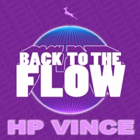 Back To The Flow (Nudisco Mix) - HP VINCE