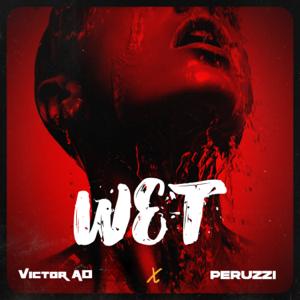 Victor AD & Peruzzi - Wet