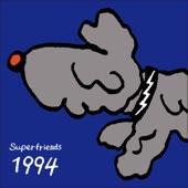 Superfriends - 1994