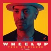 WheelUP - Take Me Higher (feat. Tiawa)