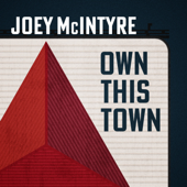 Own This Town - Joey McIntyre