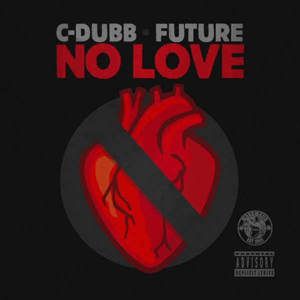 No Love (feat. Future) - Single