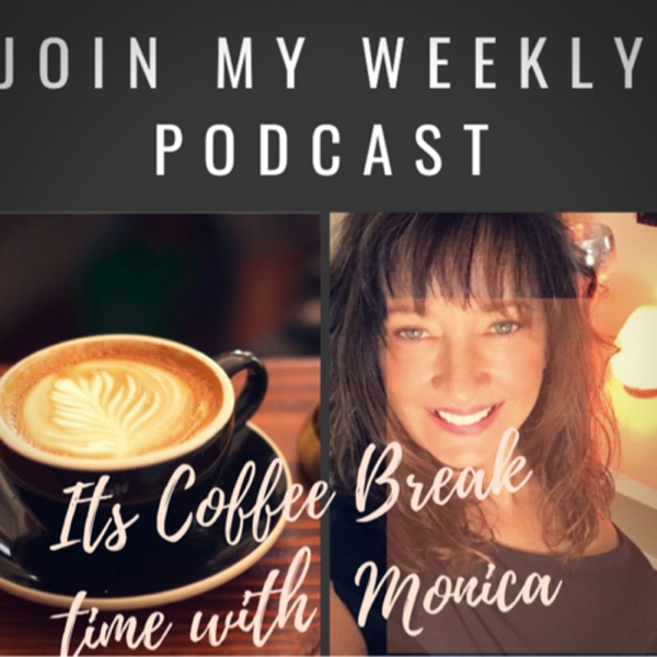 It's coffee break time with Monica